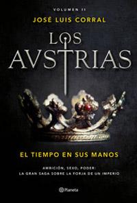 los Austrias el tiempo en sus manos Jose Luis Corral Museo L'Iber Valencia