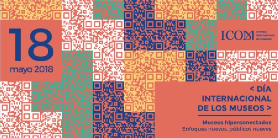 18-19-20 DE MAYO DIM (DÍA INTERNACIONAL DE LOS MUSEOS)