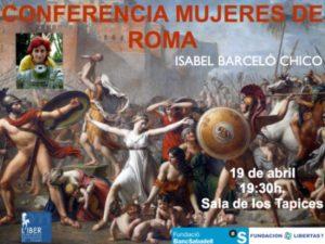 Conferencia mujeres de roma: heroísmo intrigas y pasiones