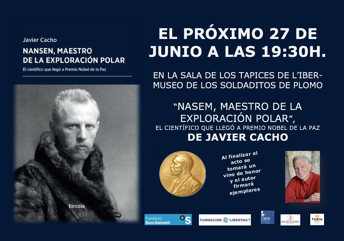 """Presentación del libro: """"Nansen, maestro de la exploración polar"""", el científico que llegó a premio nobel de la paz de Javier Cacho."""