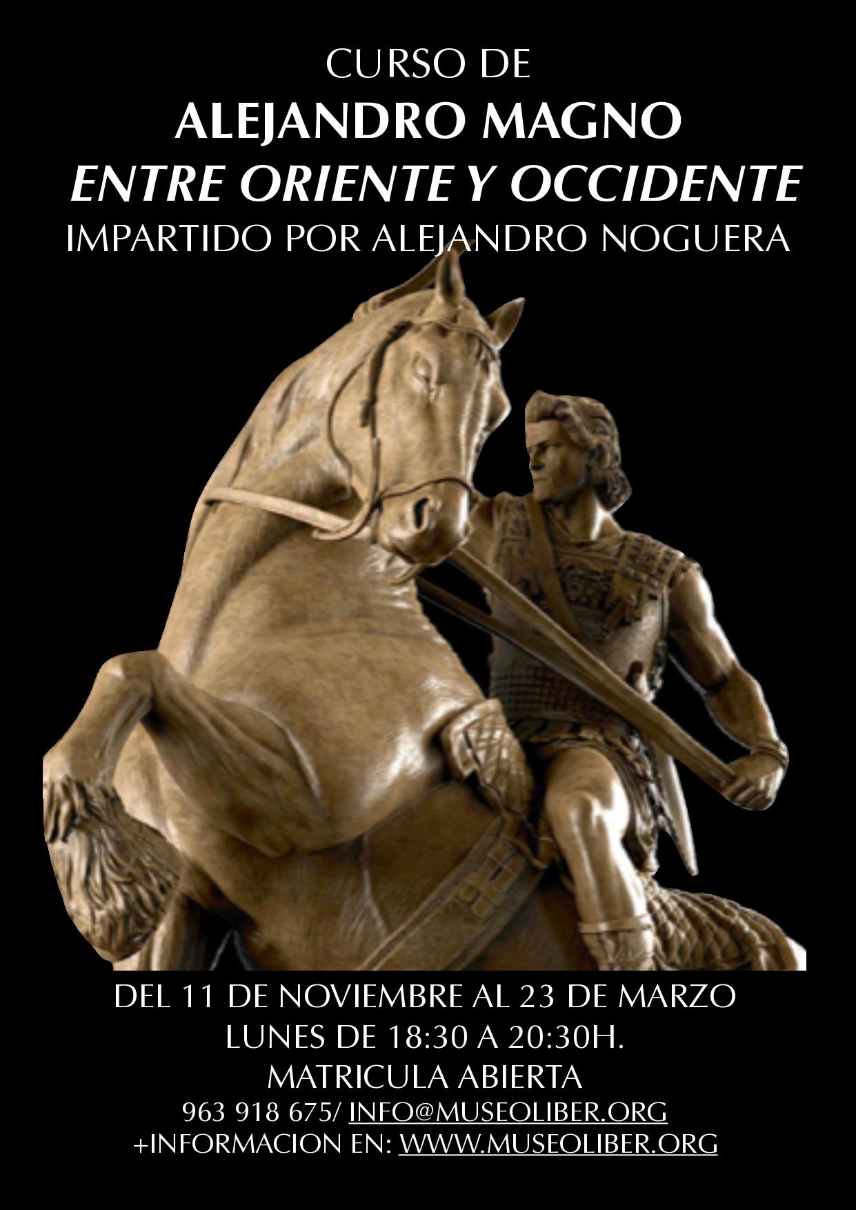 Curso Alejandro Magno: La unión entre oriente y occidente