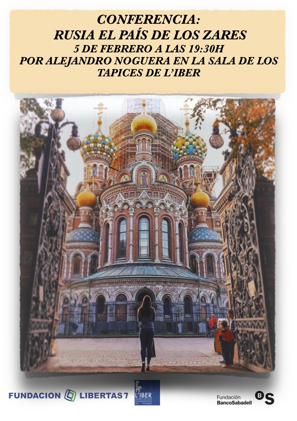 Conferencia Rusia: Las capitales de los zares Próximo 5 de febrero en la sala de los tapices de L'Iber, Museo de los soldaditos de plomo.