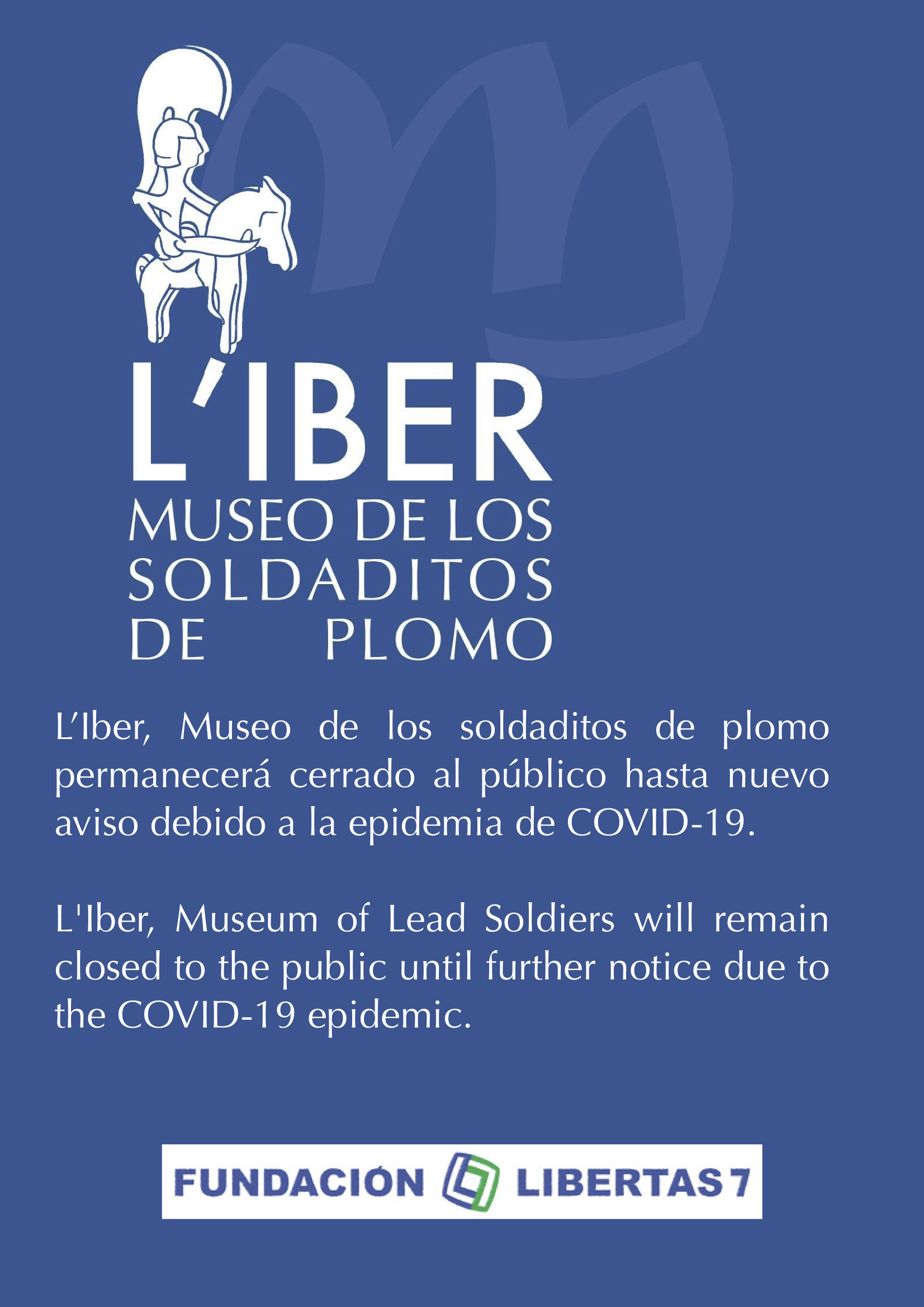L'Iber, Museo de los soldaditos de plomo permanecerá cerrado al público hasta nuevo aviso debido a la epidemia de COVID-19