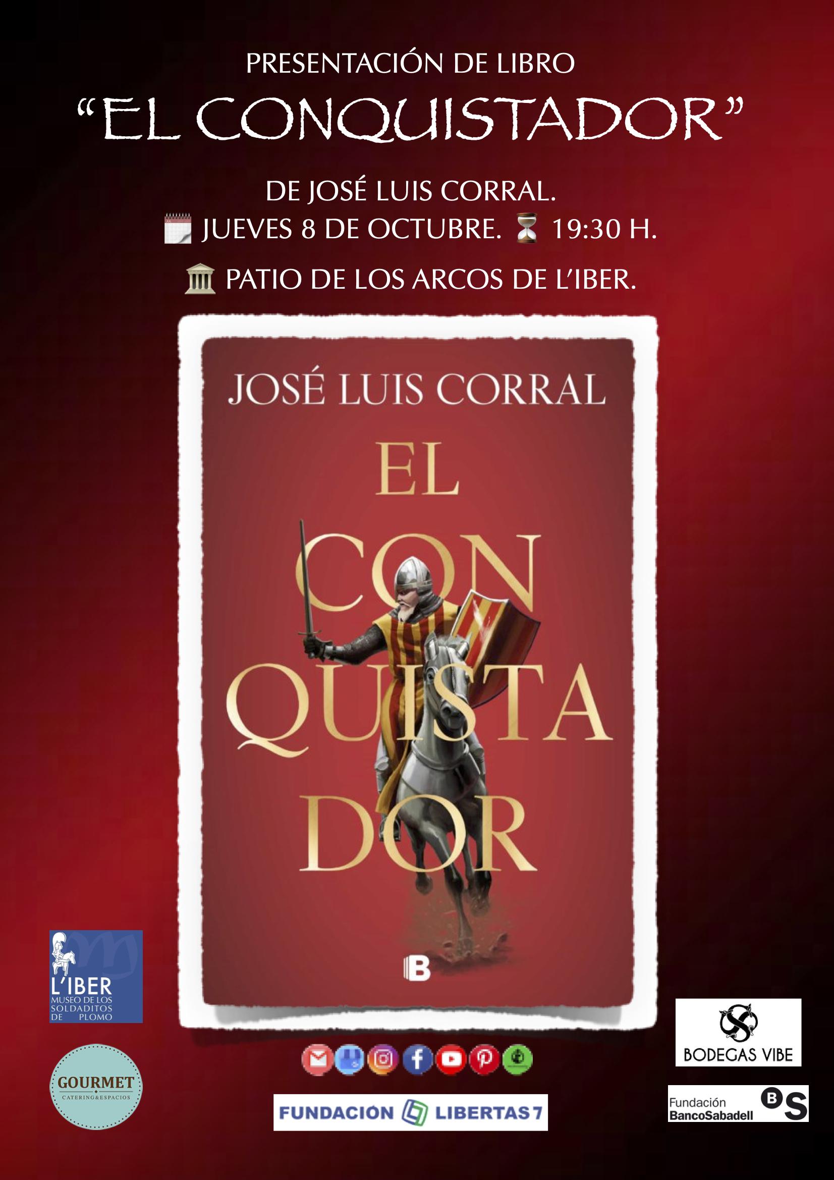 """Presentación de libro """"El Conquistador"""" de José Luis Corral."""