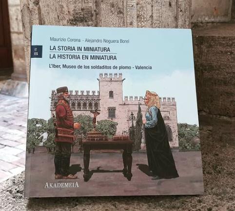 La historia en miniatura. De la mano de Maurizio Corona y Alejandro Noguera.