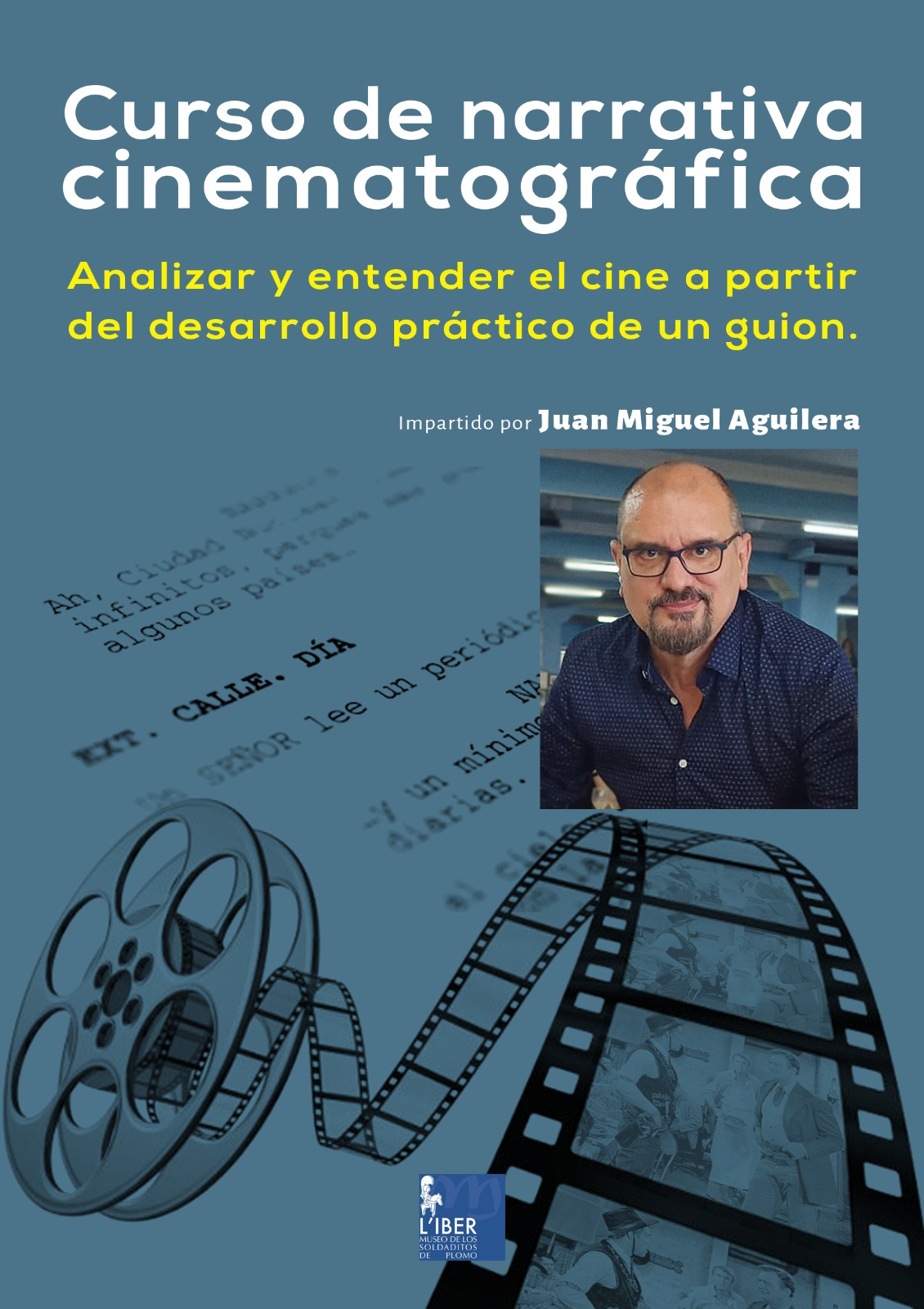 Curso de narrativa cinematográfica. analizar y entender el cine a partir del desarrollo práctico de un guion
