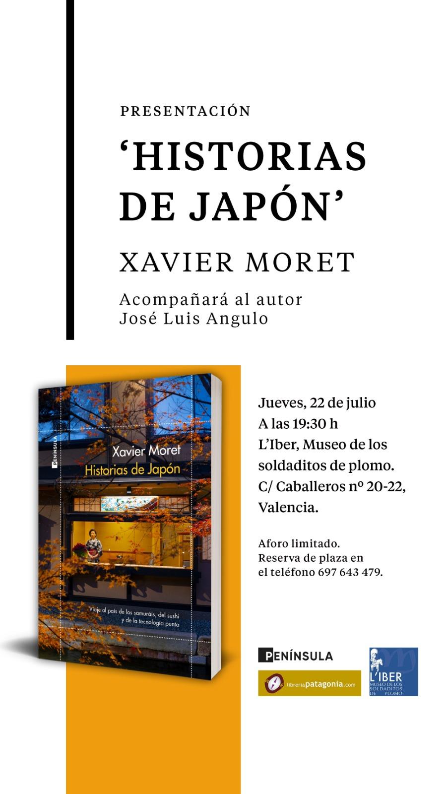 Historias de Japón: viaje por el país de los samuráis, del sushi y de la tecnología punta, escrita por Xavier Moret. El próximo 22 de Julio en L'Iber