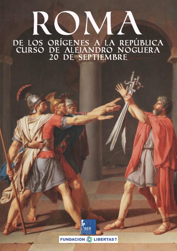 """Curso: """"Roma: de los orígenes a la república"""" por Alejandro Noguera: 20 de Septiembre"""